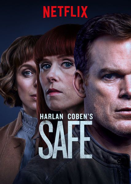 Safe Tv Series 2018 In 2021 Drama Tv Series Netflix Dramas Netflix Movies