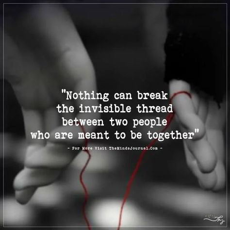 The Invisible Thread Between Two People Who Are Meant to Be Together - The Minds Journal