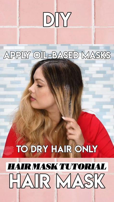 HAIR MASK TUTORIAL