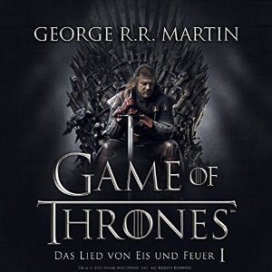 Game of Thrones - Das Lied von Eis und Feuer 1 (Hörbuch-Download): Amazon.de: George R. R. Martin, Reinhard Kuhnert, Audible GmbH:…