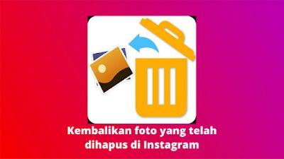 Musdeoranje Net Cara Mengembalikan Foto Yang Sudah Dihapus Di Instagram Instagram Aplikasi Pengikut
