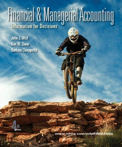 Financial and managerial accounting information for decisions 4th financial and managerial accounting information for decisions 4th edition by wild test bank banks fandeluxe Gallery