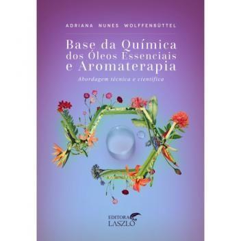 Livro Base Quimica Dos Oleos Essenciais E Aromaterapia