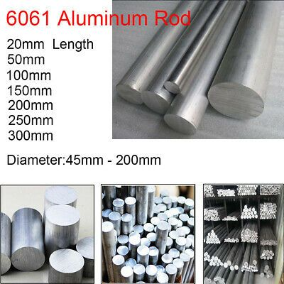 Details About 6061 Aluminum Solid Lathe Round Rod Alloy Metal Bar Dia 45mm 200mm Select Sizes Metal Bar Rod Metal