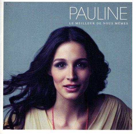Pauline - Le Meilleur De Nous Memes