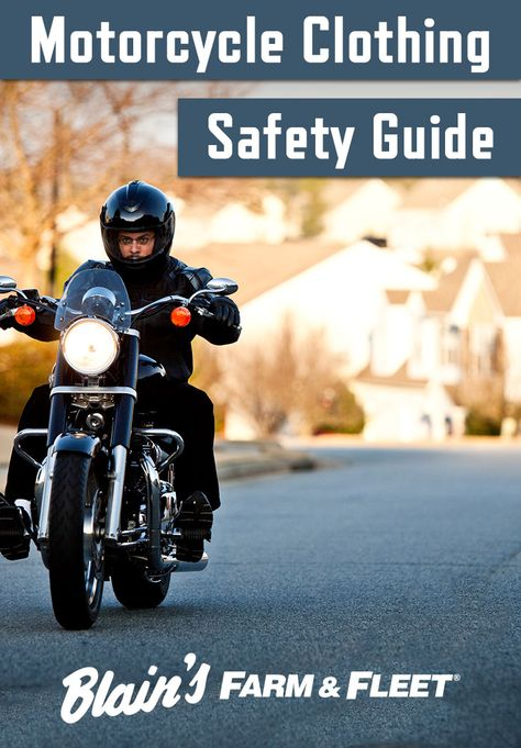 Motorcycle Clothing Safety Guide Motorcycle Motorcycle Outfit