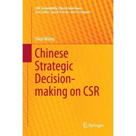 Csr, Sustainability, Ethics & Governance: Chinese Strategic Decision-Making on Csr (Paperback)