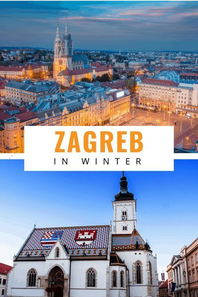 Zagreb In Winter A Two Day Guide To The Best Things To Do In 2020 Travel Winter Travel Zagreb