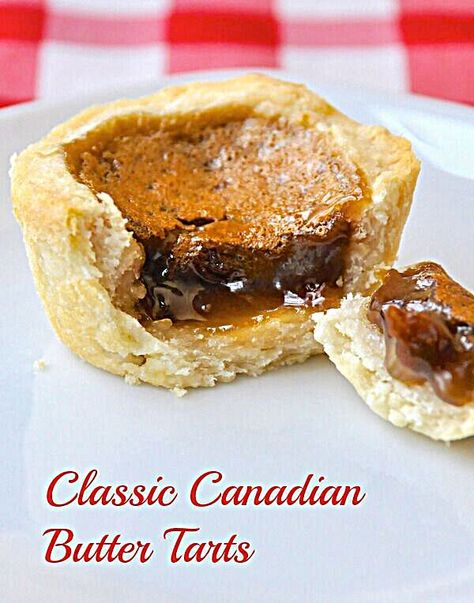 The Best Classic Canadian Butter Tarts - there's a reason why we have a national obsession with these sweet, buttery, caramel-y tarts. Easy Tart Recipes, Baking Recipes, Dessert Recipes, Cookie Recipes, Oven Recipes, Baking Ideas, Recipies, Holiday Desserts, Holiday Baking