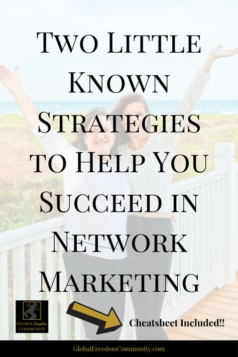 Network Marketing Success Secrets   Two Little-Known Strategies To Help You Succeed in Network Marke