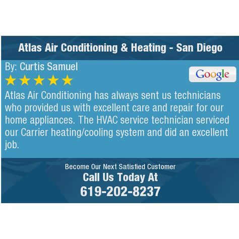 Atlas Air Conditioning Has Always Sent Us Technicians Who Provided