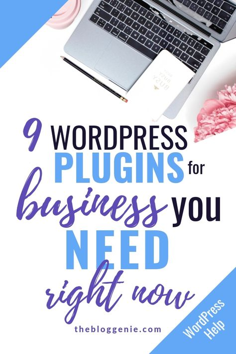 9 tremendous WordPress plugins for business you need right now - The Blog Genie