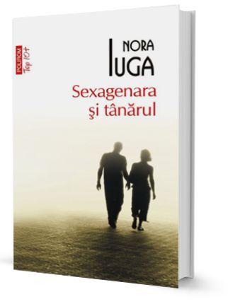 Sexagenara și tânărul, de Nora Iuga  recenzie