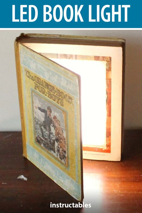 Hallow out an old falling apart hardcover book, and upcycle it into an LED book light. #Instructables #lighting #vintage #technology #bibliophile