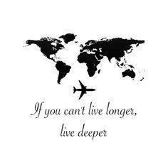 Live deeper!