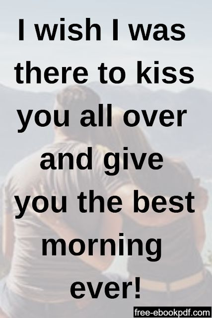 Cute Messages In 2021 Flirty Good Morning Quotes Good Morning Texts Good Morning Quotes For Him