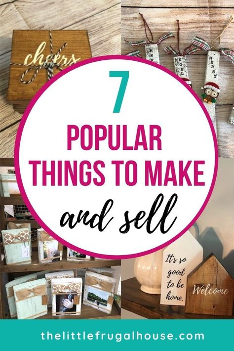 7 Popular Things to Make and Sell for Extra Cash - The Little Frugal House