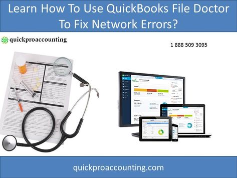resolution with quickbooks file doctor and officials if you ve got