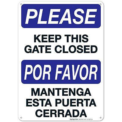 Keep Gate Closed Sign Bilingual English And Spanish In 2020 Closed Signs Bilingual English Bilingual