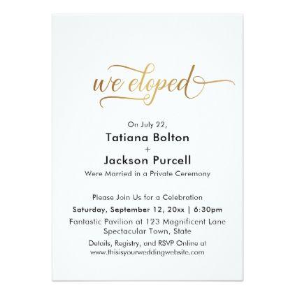 Elegant Gold Calligraphy We Eloped Reception Invitation