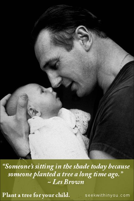 """Happy Father's Day. """"Someone's sitting in the shade today because someone planted a tree a long time ago."""" ~ Les Brown #quote"""