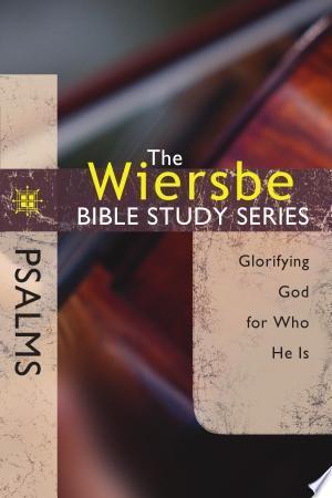 Download The Wiersbe Bible Study Series Psalms Pdf Free Bible Study Series Bible Study Psalms