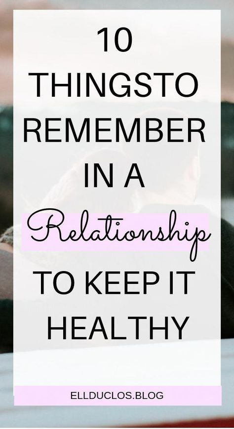 10 ways to keep your relationship healthy. Relationship tips for a long term and committed relationship. #relationshipgoals #relationshipadvice #relationshiptips #relationshipsecrets #love #findinglove #healthyrelationships #relationshipquotes