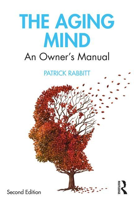 The Aging Mind An Owner S Manual Crc Press Book Psychological Therapies Owners Manuals Gerontology