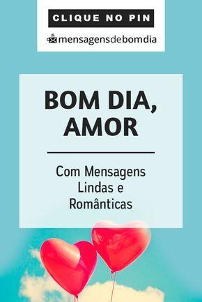Mensagens Lindas E Romanticas De Bom Dia Amor Bomdia