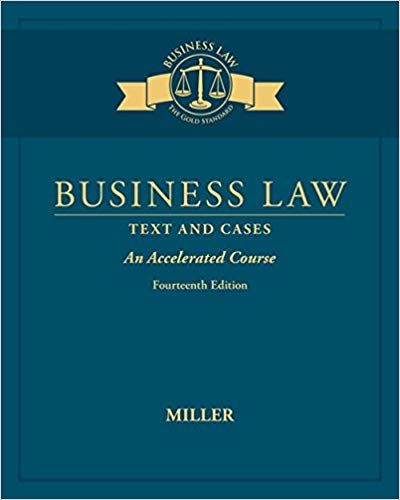 Test Bank For Business Law Text Cases An Accelerated Course 14th Edition By Roger Leroy Miller Students Manuals Managerial Accounting