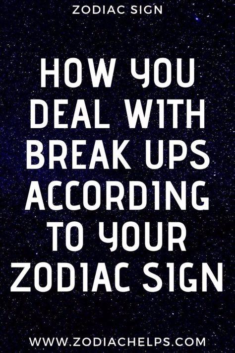 How You Deal With Break Ups According To Your Zodiac Sign - zodiac helps#zodiac #zodiacsigns #zodiacfacts #zodiacseason #zodiaclife #zodiacquotes #zodiaco #zodiacart #zodiacs #zodiacsigntattoos #relationships #zodiaccity #zodiaccompatibility #AriesFacts #CancerFacts #LibraFacts #TaurusFacts #LeoFacts #ScorpioFacts #AquariusFacts #GeminiFacts #VirgoFacts #SagittariusFacts #PiscesFacts #zodiaclove #crystals #astrologyposts