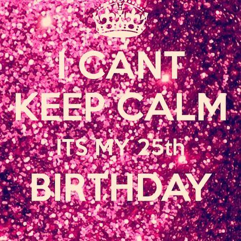 25th birthday                                                                                                                                                     More