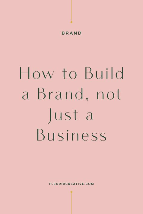 How to Build a Brand, Not Just a Business I recently wrote an article on the differences between a business and a brand. Today I want to talk you through the initial steps that you can take to build a brand, not just a business. Building a brand is not something that happens overnight. It\u2019s something that evolves over time and will continue \u2026