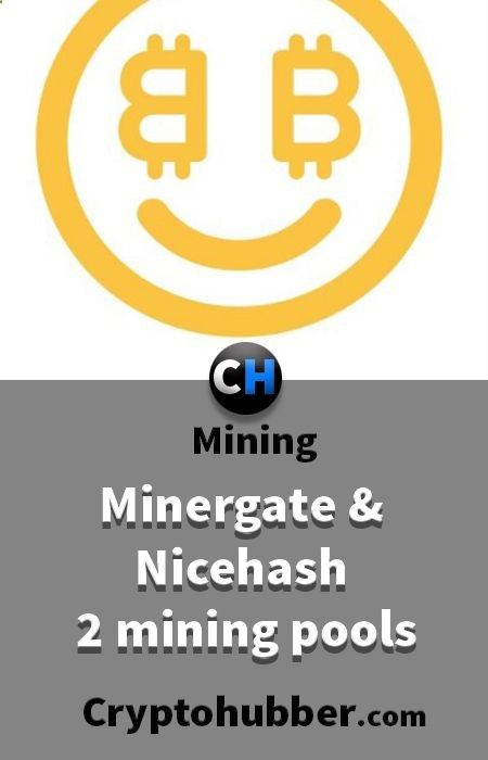 Minergate and Nicehash, 2 mining pools you must know  #minergate