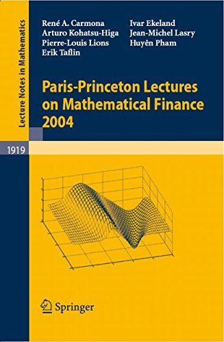 #eBook: Paris-Princeton Lectures On Mathematical Finance 2004 https://www.amazon.com/Paris-Princeton-Lectures-Mathematical-Finance-Mathematics-ebook/dp/B01KZE7VDO%3FSubscriptionId%3DAKIAI72JTXNWG65ZO7SQ%26tag%3Dfnnc-20%26linkCode%3Dxm2%26camp%3D2025%26creative%3D165953%26creativeASIN%3DB01KZE7VDO