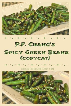 P. F. Chang's Spicy Green Beans / The Grateful Girl Cooks!