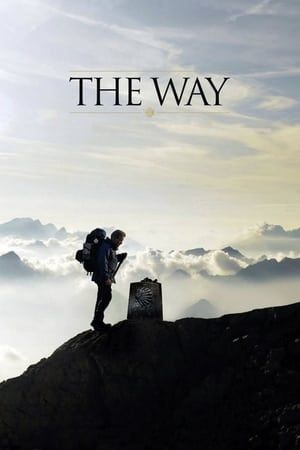 Watch Full The Way For Free In 2021 Full Movies Online Free Movies Online Adventure Movies
