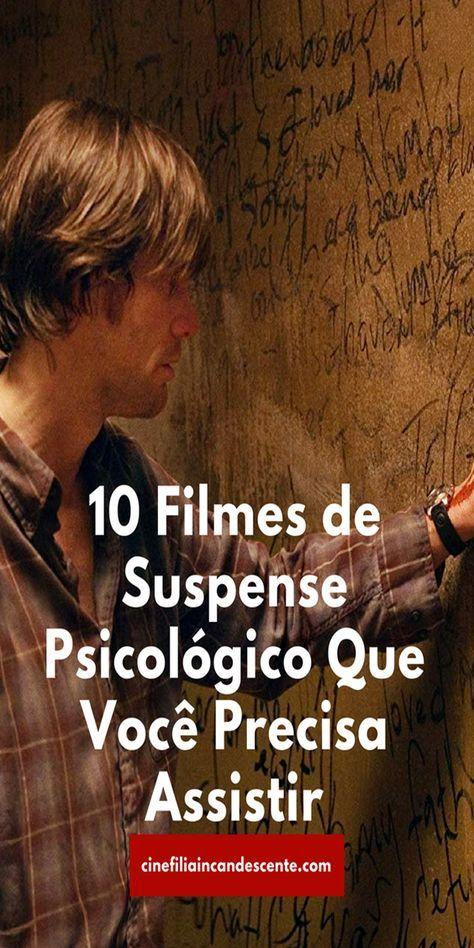 10 Filmes de Suspense Psicológico Que Você Precisa Assistir - Cinefilia Incandescente