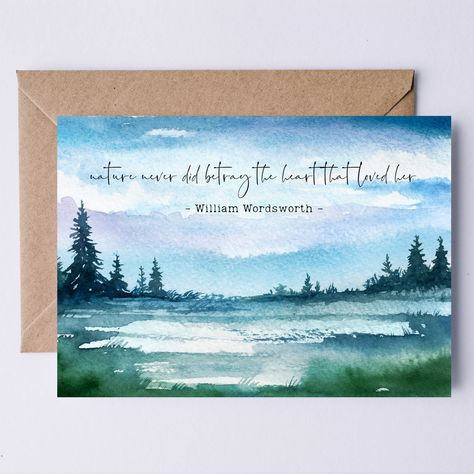 William Wordsworth Quote Printable Card   Nature never did betray the heart that loved her. Watercolor Greeting Card for Tree Huggers