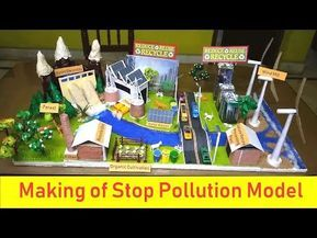 Making Of Anti Pollution Model Green City Stop Pollution Youtube Science Projects For Kids Science Exhibition Projects Projects For Kids