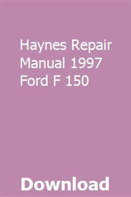 Haynes Repair Manual 1997 Ford F 150 Repair Manuals Car Owners