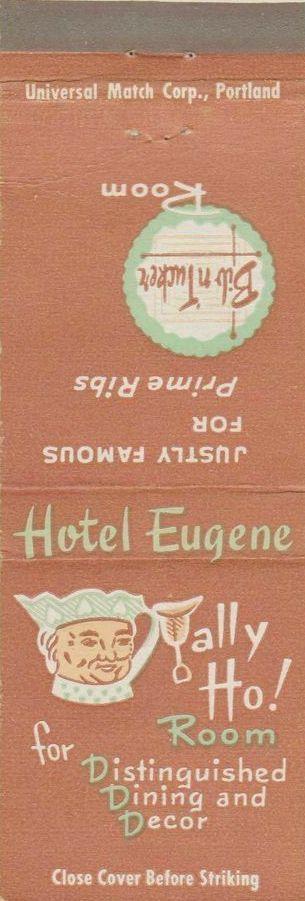 50 Eugene Hotel 7 Eugene Or Hotel Matchbook Hotel Motel