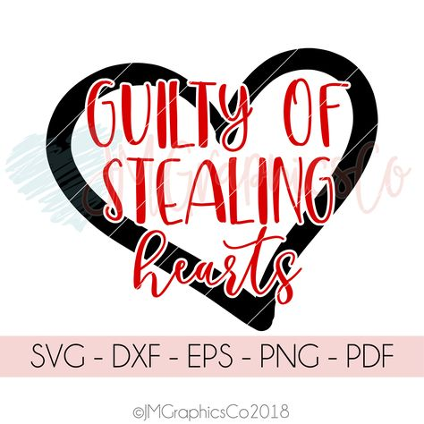 Guilty Of Stealing Hearts SVG, dxf, cricut, cameo, cut file, valentines day, 1st valentines day, boys valentines svg, valentine shirt svg by JMGraphicsCO on Etsy