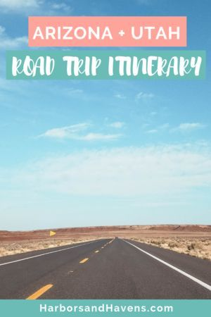 Utah and Arizona Road Trip: How to Spend 4 Days in the Southwest