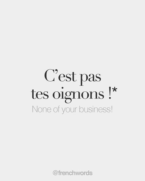 lol. The French have a term for this? I thought the French were all about being all up in each other's business. 😂