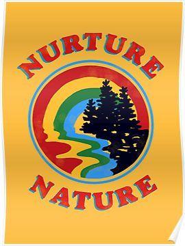 Nurture Nature Vintage Environmentalist Design Poster By Lexie