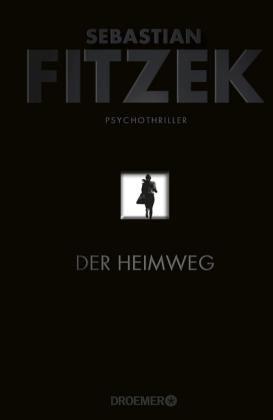 Der Heimweg Thalia De Sebastian Fitzek Bucher Buch Bestseller