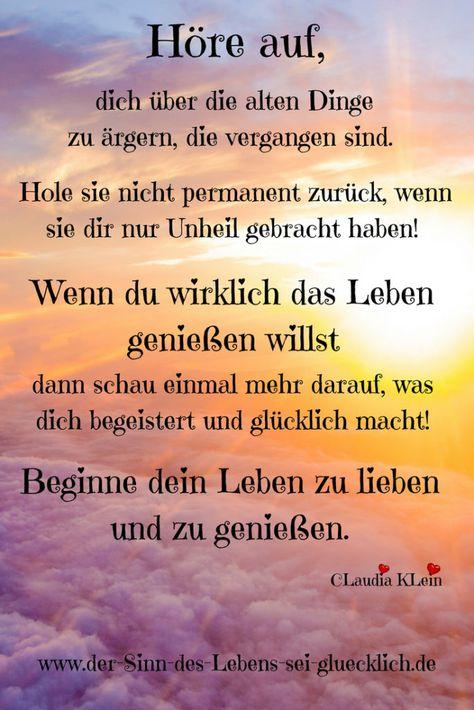 Sprüche und Zitate: #Sprüche #Zitate #derSinndesLebens #SinndesLebens #glücklich #Leben #Freude #Glück #glücklichwerden #Glücksgefühle #Glück #Lebengenießen #ärgern