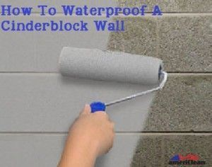 Turn Damp Spaces Into Usable Square Footage By Waterproofing Cinderblock Walls The Waterproof Waterproofing Basement Concrete Block Walls Painted Garage Walls