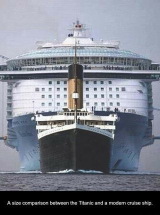 A Size Comparison Between The Titanic And A Modern Cruise Ship Ifunny Cruise Ship Cruise Titanic Ship